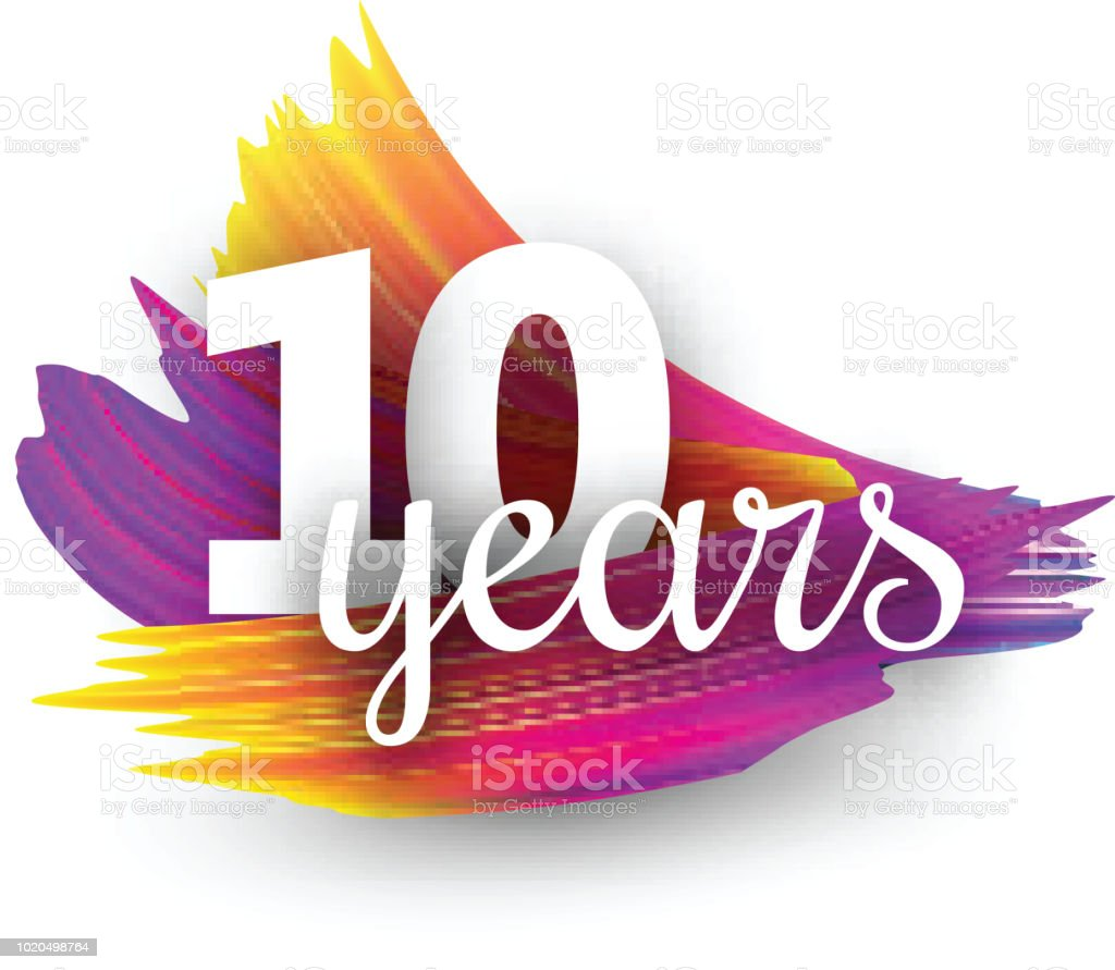 Ten Years Greeting Card With Colorful Brush Strokes Stock Vector Art