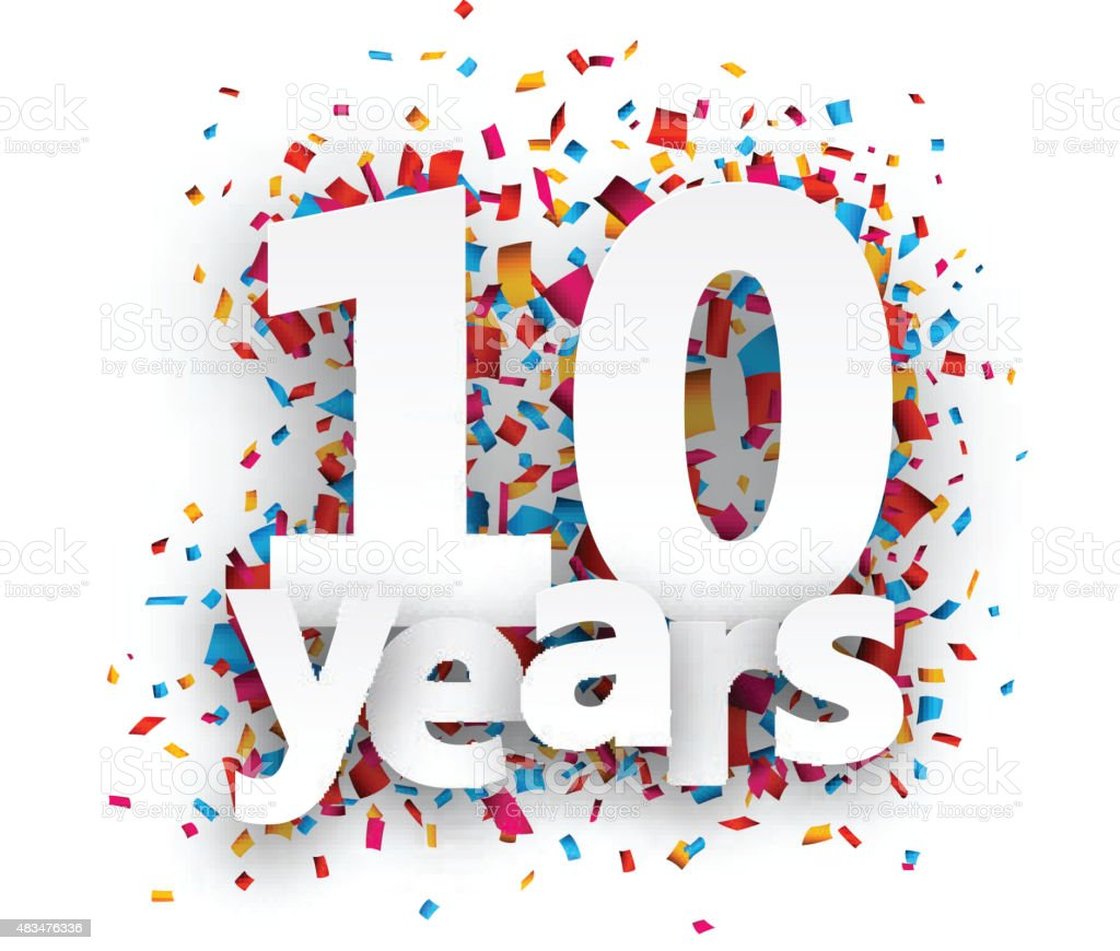Ten years paper confetti sign royalty-free ten years paper confetti sign stock illustration - download image now
