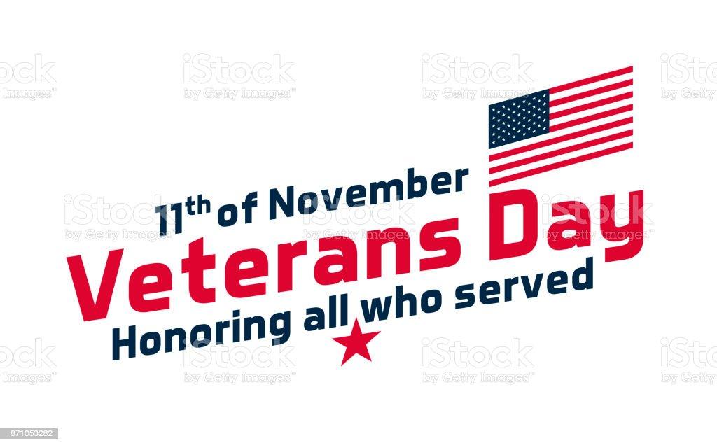 Texte pour la journée des anciens combattants, célébration des USA. Vector design avec le texte et drapeau usa 11 novembre, jour des anciens combattants honorer tout ce qui a servi - Illustration vectorielle
