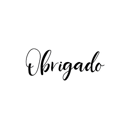 Text in Portuguese: Thank You. Vector illustration. Lettering. Ink illustration.