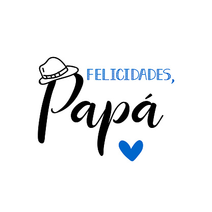 Text in Spanish - Congratulations dad. Holidays lettering. Ink illustration. Postcard design.