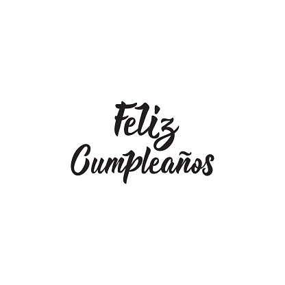 Text In Spanish Happy Birthday Calligraphy Vector ...