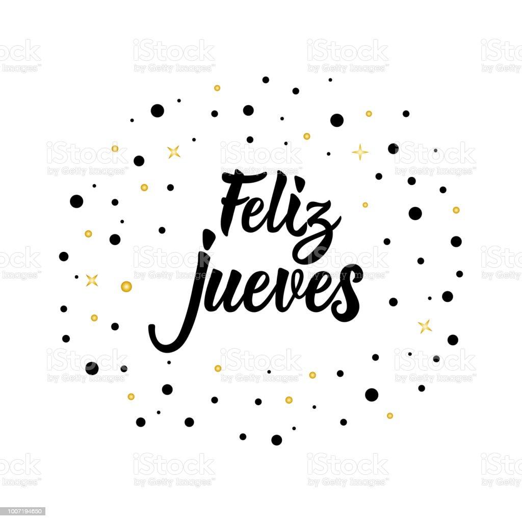 Ilustración de Texto En Español Feliz Jueves Rotulación ...