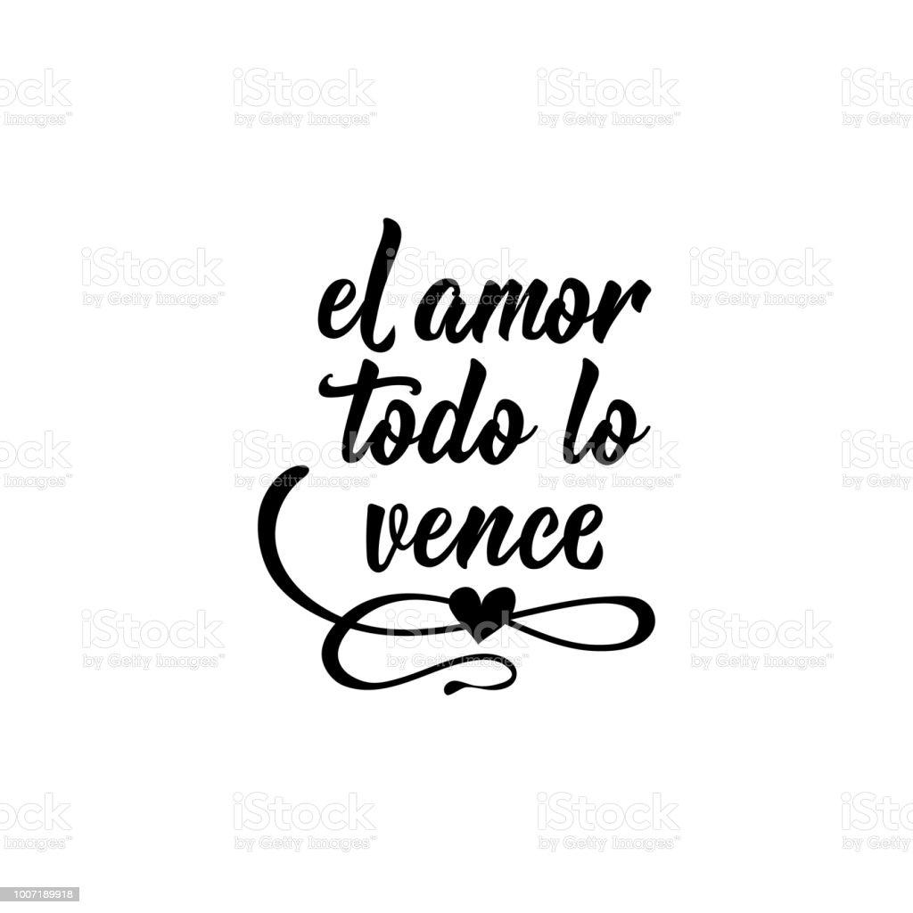 Text In Spanisch Liebe Gewinnt Alles Schriftzug