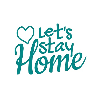 Text let's stay home sign. Information sign. Vector illustration