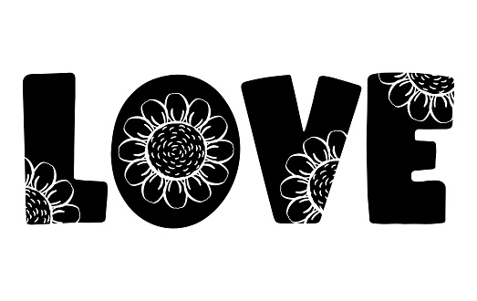 Text LOVE with cut out flowers of sunflowers on the letters. Black outline drawing, hand drawn lettering silhouette and flowers. Cute summer print for t-shirt, decorative element, clipart, tag, logo