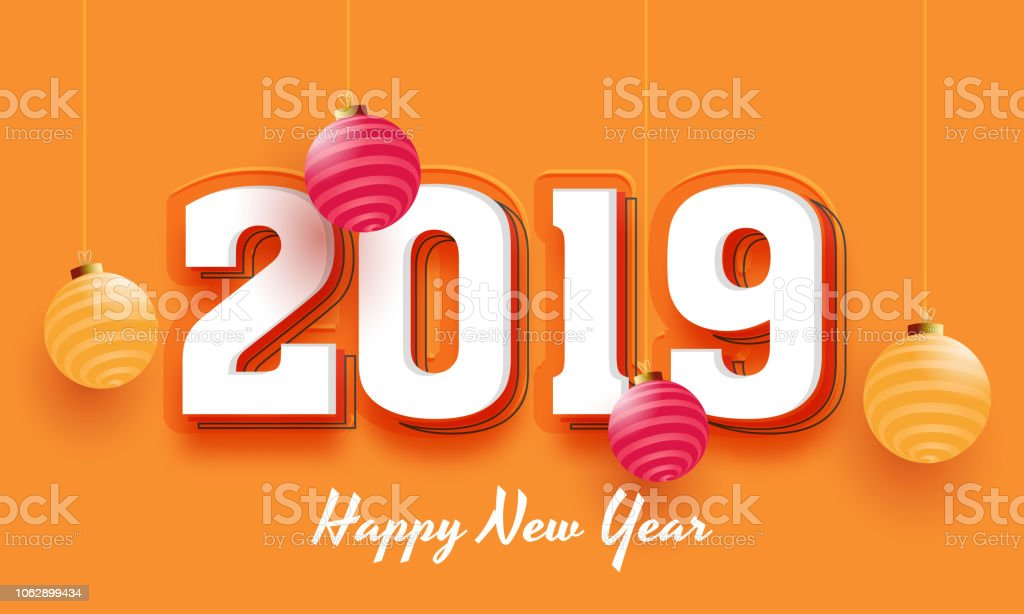2019 text on orange background decorated with baubles for new year celebration poster or banner design