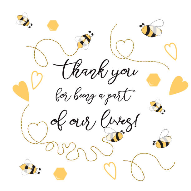 Text Thank you for being a part of our leaves sweet with bee, honey. Cute card design Adorable Bumble Bee Birthday Party Text Thank you for being a part of our leaves sweet with bee, honey. Cute card design for girls boys with bees. Vector illustration. Thankful cute banner, label, print Inspirational quote bee borders stock illustrations