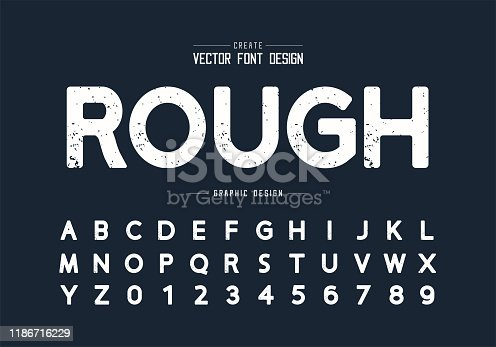 istock Texture font and grunge alphabet vector, Rough design typeface and number, Round graphic text 1186716229