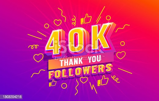 istock Thank you 40k followers, peoples online social group, happy banner celebrate, Vector 1303204215