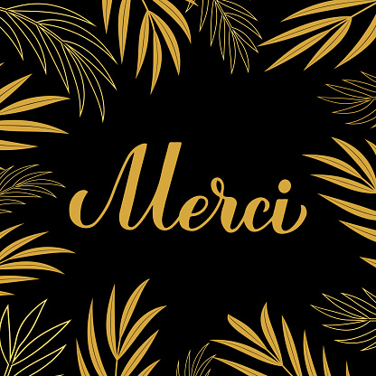 Thank you card. Calligraphy hand lettering in French language. Vector template for banner, poster, label, sticker etc