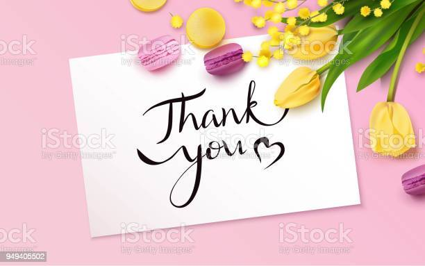 Thank you card with yellow tulips mimosa branch and macarons vector id949405502?b=1&k=6&m=949405502&s=612x612&h=hd1b1ovhzixxivam2slehasozkf4vubuqlolnytdgz0=