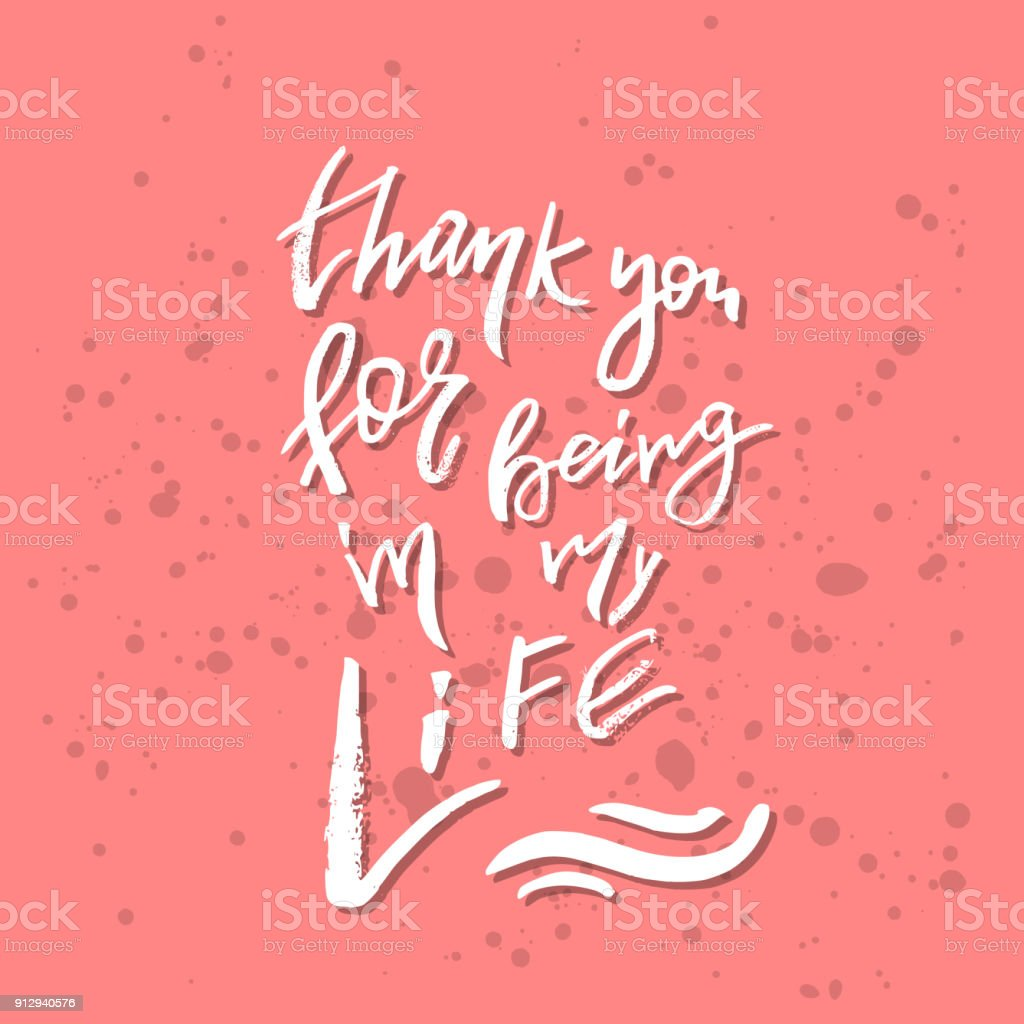 Thank you for being in my life inspirational valentines day thank you for being in my life inspirational valentines day romantic handwritten quote good kristyandbryce Choice Image