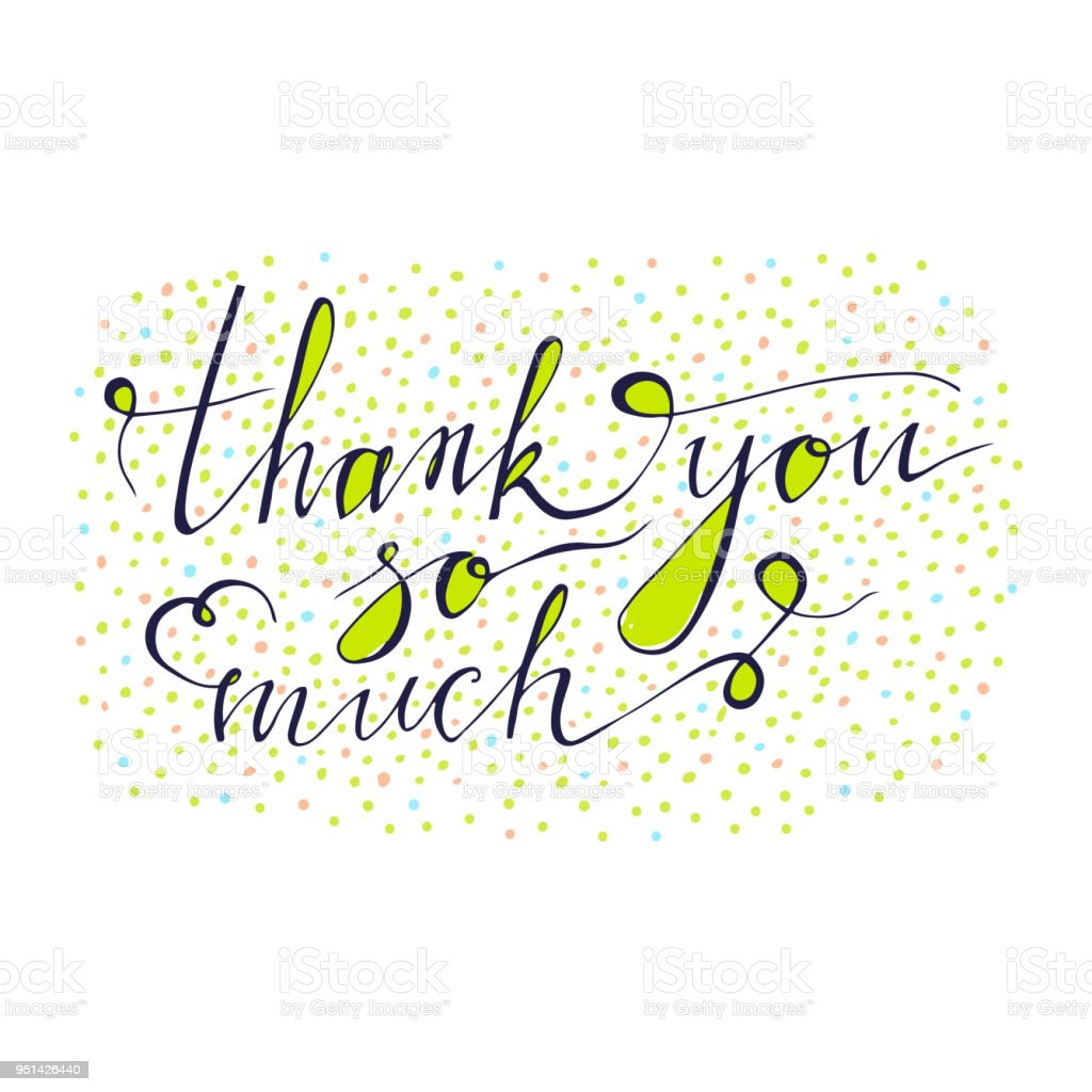 Thank You So Much Card Hand Drawn Greetings Lettering Design And