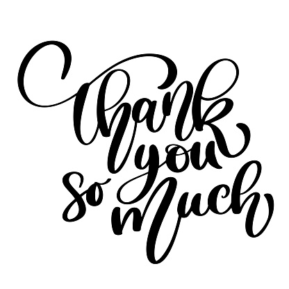 Thank you so much card. Hand drawn greetings lettering. Ink illustration. Modern brush calligraphy. quote for design greeting cards, social media, holiday invitations, photo overlays, t-shirt print, flyer, poster design