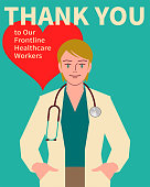 Healthcare And Medicine Characters Vector Art Illustration. Thank you to all of the healthcare workers (Heroines); Beautiful young female doctor with a stethoscope.