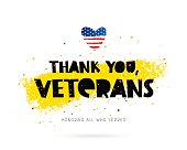 Thank you, veterans. Honoring all who served. Lettering. Vector illustration on white background with gold color ink smear. Heart in the form of an American flag.