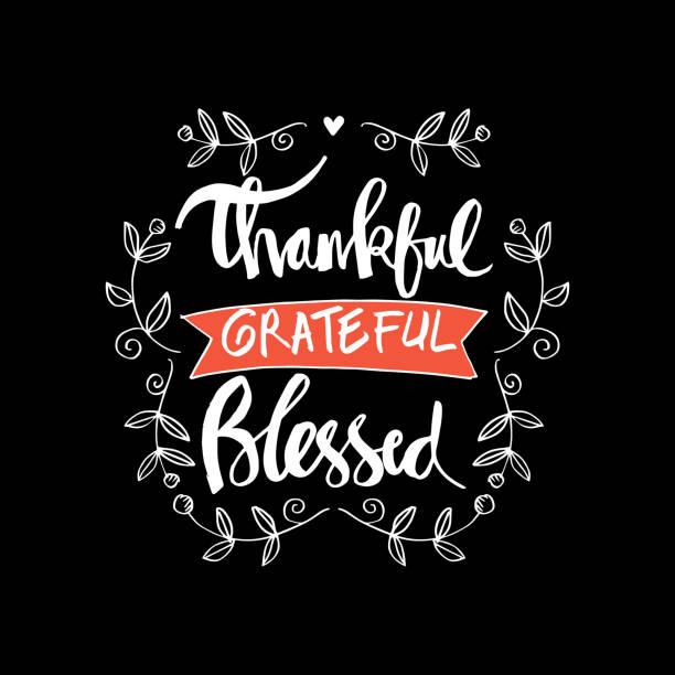 dankbar, dass dankbar gesegnet - danke stock-grafiken, -clipart, -cartoons und -symbole