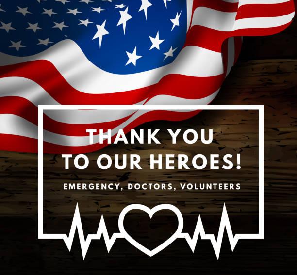 코로나 바이러스와 싸우는 데 도움이 영웅 주셔서 감사합니다. 배경에 미국 플래그가있는 벡터 그림입니다. - first responders stock illustrations
