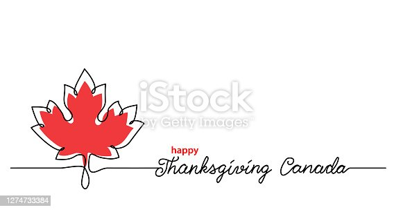 Thanksgiving Canada art background with maple leaf. Simple vector web banner. One continuous line drawing with lettering happy Thanksgiving Canada.