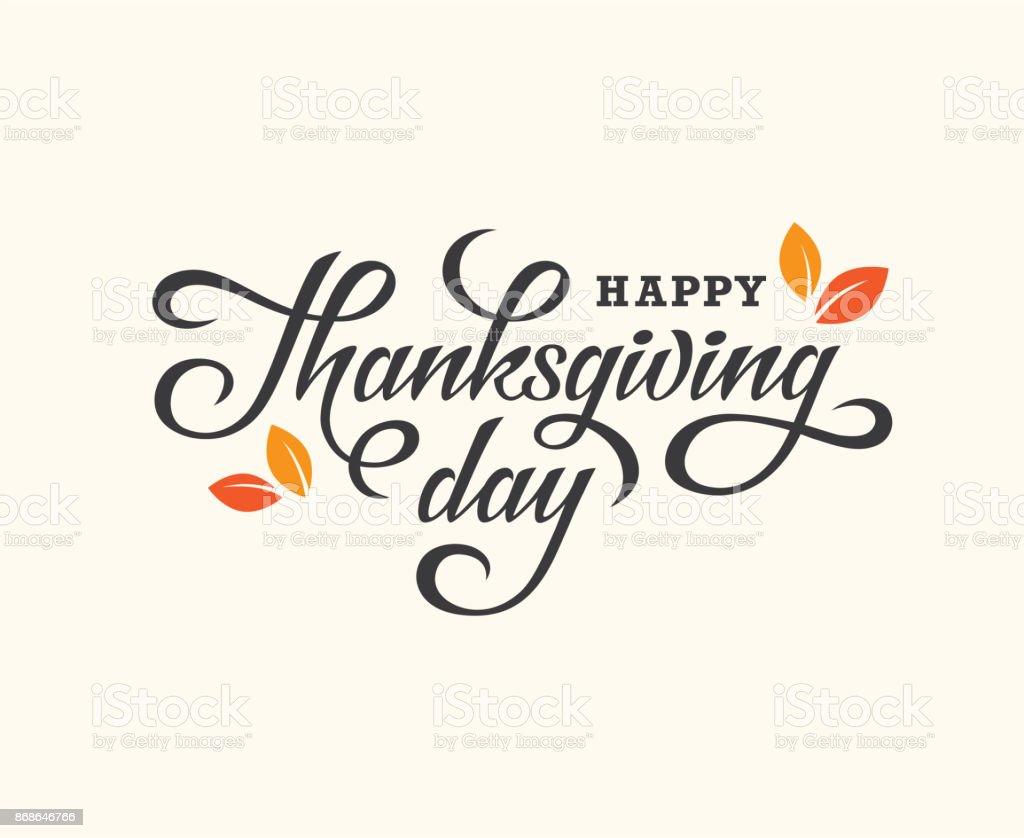 Thanksgiving Day lettering card. vector art illustration