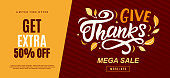 Thanksgiving Day sale web banner template. Give thanks promo offer. Seasonal discount poster template. Fall shopping background. Hand drawn vector typographic design with modern calligraphy.