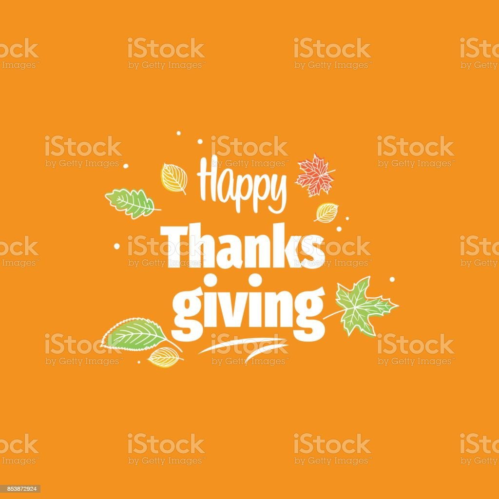 Thanksgiving day typography. Hand drawn Happy Thanksgiving Day Background. vector art illustration