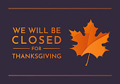 Thanksgiving, We will be closed sign. Vector illustration. EPS10