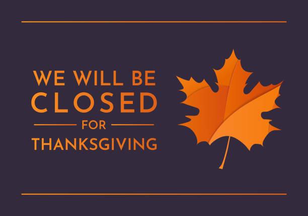 stockillustraties, clipart, cartoons en iconen met thanksgiving, we zullen gesloten teken zijn. vector - dicht