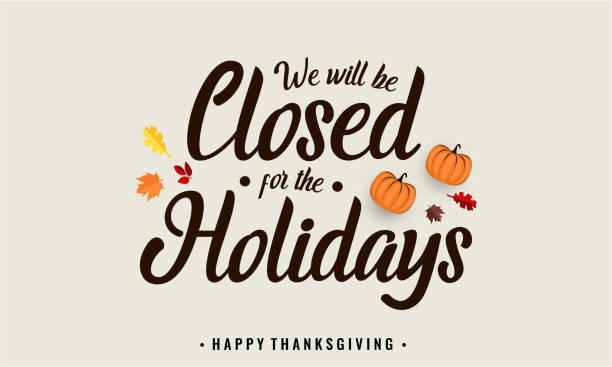 ilustrações, clipart, desenhos animados e ícones de ação de graças, estaremos fechados. - fechado
