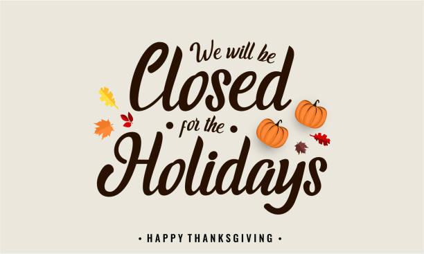 stockillustraties, clipart, cartoons en iconen met dankzegging, we zullen gesloten zijn - dicht