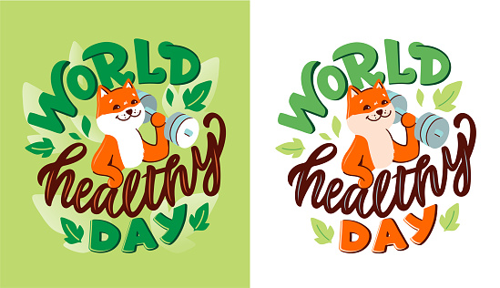 The Akita dog with a phrase - World healthy day. The strong animal