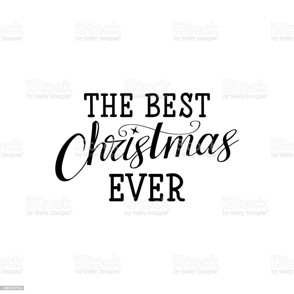 Le Meilleur Noël Jamais Imprimer De Vecteur De Vacances De