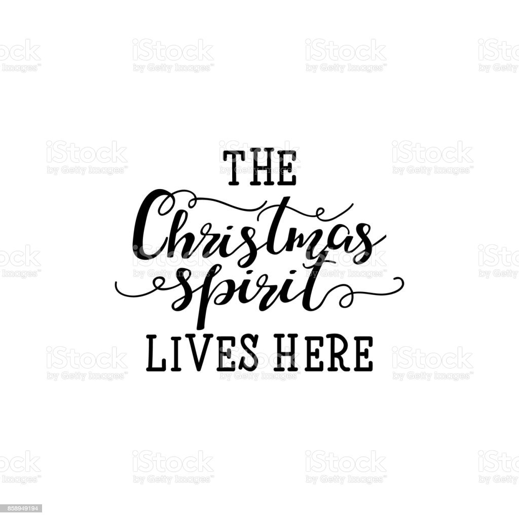 The christmas spirit lives here hand lettering inscription to winter the christmas spirit lives here hand lettering inscription to winter holiday greeting card royalty free kristyandbryce Gallery