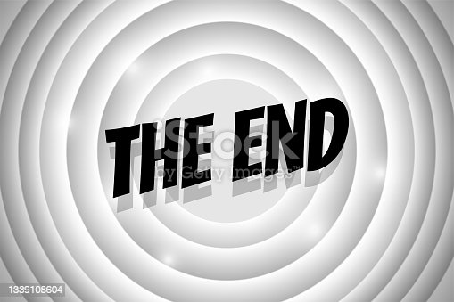 istock The End comic style text on white circle retro cinema screen. Black title on old silent movie ending background. Promotion message noir banner. Vector illustration 1339108604