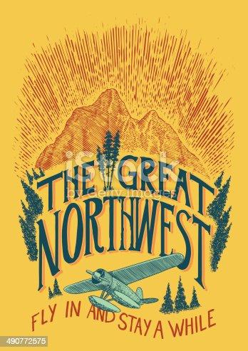 A hand-drawn sign about the Northwest featuring a woodcut-style illustration of a mountain and a seaplane. The vintage aircraft overlaps the hand lettering and is surrounded by trees. This design is reminiscent of vintage Parks Service posters. Objects are separated for easy editing.