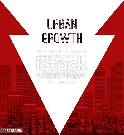 The growth of modern cities. Urbanization. Banner with red arrows, skyscrapers silhouettes and place for text. City landscape. Vector template for banners, charts, infographics and your design.