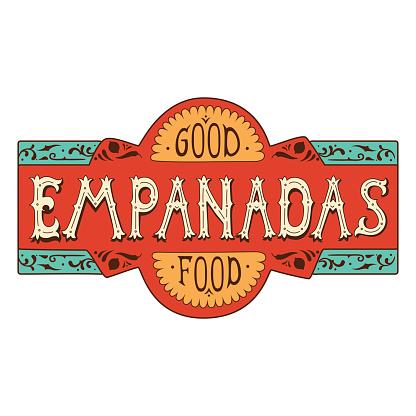 """The inscription """"Empanadas"""" made in the style of lettering."""