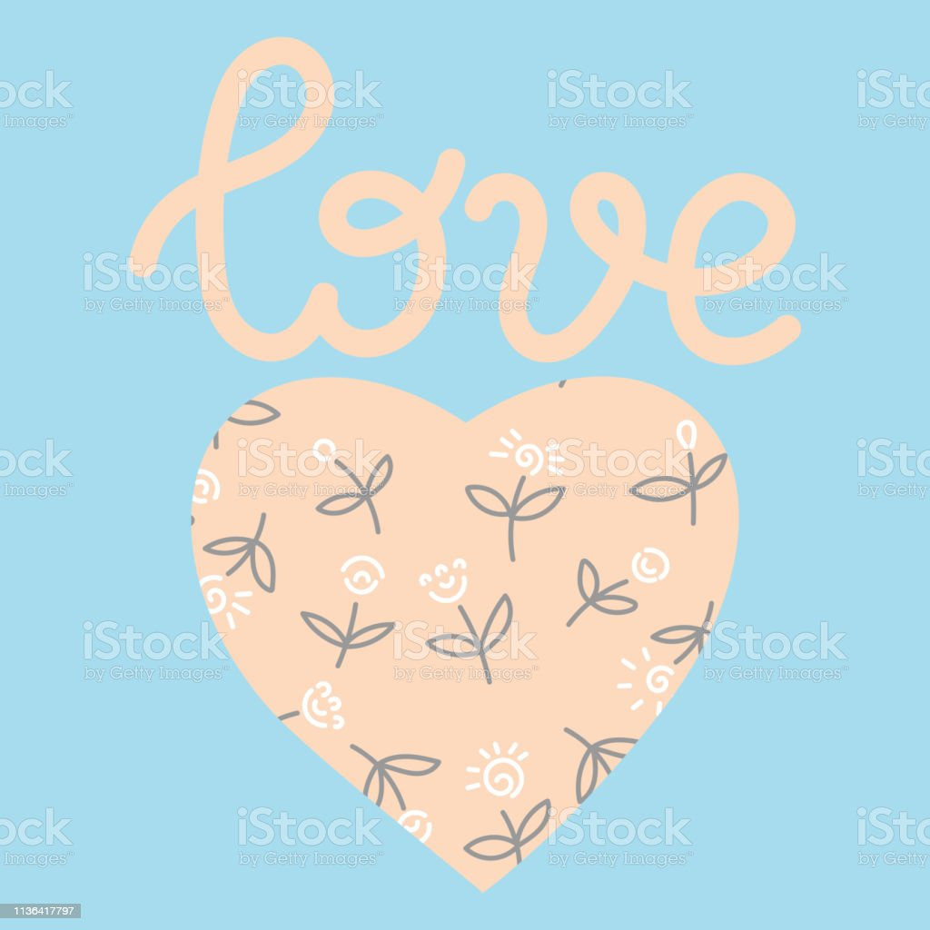 The Inscription Love. Heart, painted with flowers. Vector