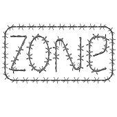 """the inscription of barbed wire """"zone"""" in a black frame. isolated on white background"""