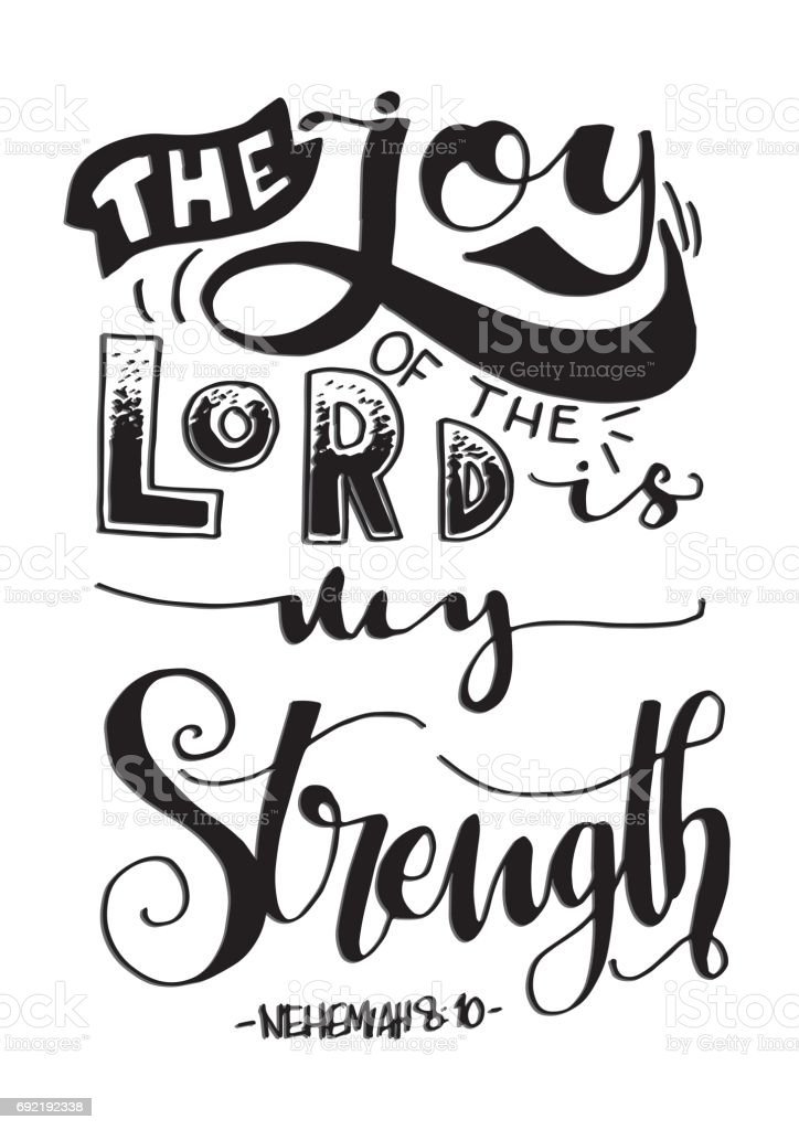 The Joy Of The Lord. Nehemiah Verse vector art illustration
