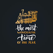 The Most Wonderful Time In The Year lettering on black background. Vector Christmas toy train illustration.