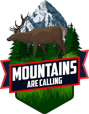 The Mountains Are Calling. vector Outdoor Adventure Inspiring Motivation Emblem logo illustration with deer