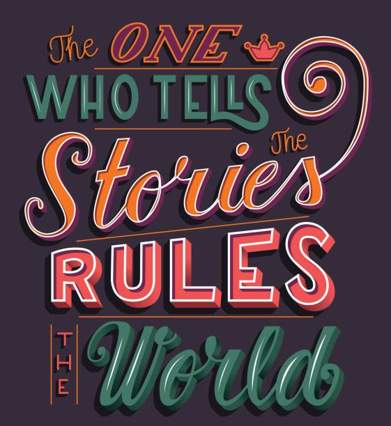 The one who tells the stories rules the world, hand lettering typography modern poster design, vector illustration vector art illustration