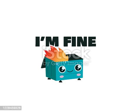 istock The trash can is burning. I'm fine 1228459328