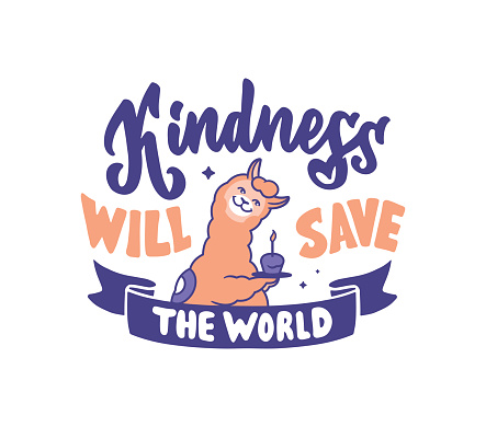 The vector illustration of lettering phrase - Kindness will save the world. The vintage composition