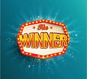 The winner retro banner with glowing lamps. Vector illustration for winners of poker, cards, roulette and lottery. Vintage light frame.