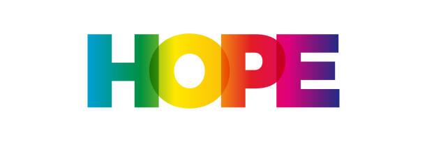 ilustrações de stock, clip art, desenhos animados e ícones de the word hope. vector banner with the text colored rainbow. - hope