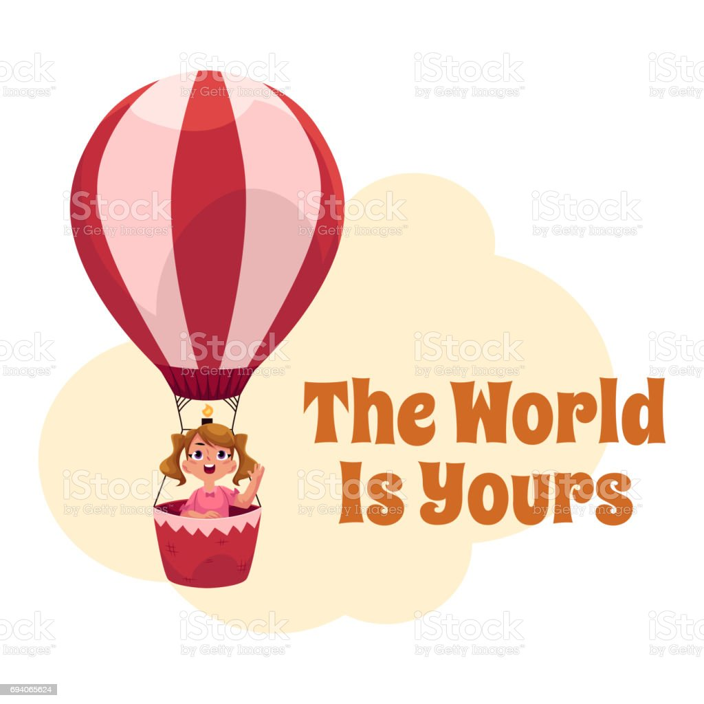 The World is Yours postcard, banner, poster with girl in air balloon vector art illustration