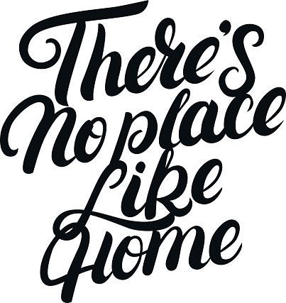 Download Theres No Place Like Home Hand Written Lettering Stock ...